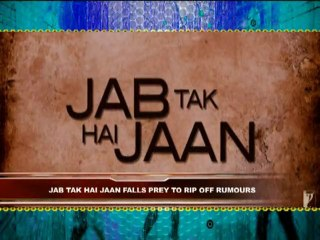 Ki Bole Bollywood - Rumors about JAB TAK HAI JAAN And More Latest News - Episode 3