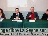 Orange fibre La Seyne sur Mer - Interview avec Patrick Figuères, Directeur Orange sur le Sud Est