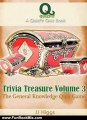Fun Book Review: Trivia Treasure Volume 3: The General Knowledge Quiz Game (QuizFit Trivia Games, Quiz Books & Fun Facts) by JJ Higgs