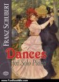 Fun Book Review: Dances for Solo Piano (Dover Music for Piano) by Franz Schubert, Classical Piano Sheet Music