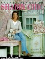Crafts Book Review: Rachel Ashwell's Shabby Chic Treasure Hunting and Decorating Guide by Rachel Ashwell