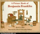 Biography Book Review: A Picture Book of Benjamin Franklin (Picture Book Biography) (Picture Book Biographies) by HARCOURT SCHOOL PUBLISHERS