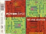 POWER FORCE - Let me dance (F.B.H. trance remix)
