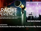 Hollywood Karaoke - Too Bad (Karaoke Version) - Originally Performed By Nickelback