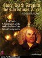 Fun Book Review: More Bach Around the Christmas Tree: 13 Classic Christmas Carols in the Styles of the Great Composers (Piano Collection) by Carol Klose