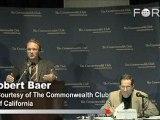 Robert Baer Likens Sunni Muslims to Anarchists