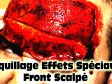 Maquillage Effets Spéciaux : Front Scalpé