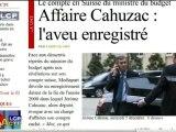 Reportages : Jérôme Cahuzac continue de nier, Mediapart persiste