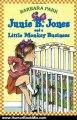 Humor Book Review: Junie B. Jones and a Little Monkey Business (Junie B. Jones, No. 2) by Barbara Park, Denise Brunkus