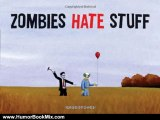 Humour Book Review: Zombies Hate Stuff by Greg Stones