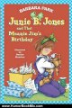 Humor Book Review: Junie B. Jones and That Meanie Jim's Birthday (Junie B. Jones, No. 6) by Barbara Park, Denise Brunkus