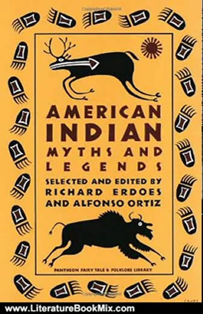 Literature Book Review: American Indian Myths and Legends (Pantheon Fairy Tale and Folklore Library)