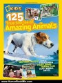 Humour Book Review: National Geographic Kids 125 True Stories of Amazing Animals: Inspiring Tales of Animal Friendship & Four-Legged Heroes, Plus Crazy Animal Antics by National Geographic Kids