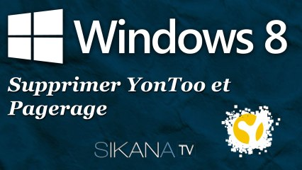 Windows 8 : Comment supprimer YonToo et Pagerage ?