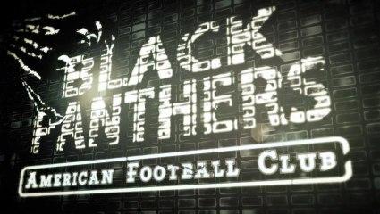 """Ensemble accédons au sommet !"" - Black Panthers Football 2013"
