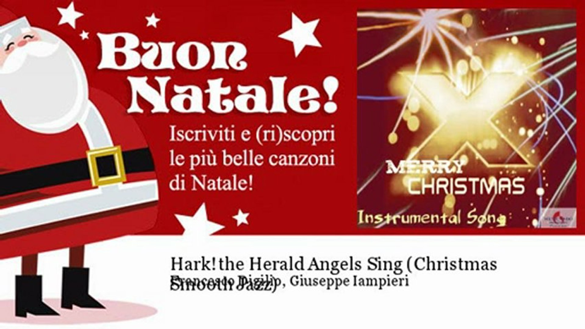 Francesco Digilio, Giuseppe Iampieri - Hark! the Herald Angels Sing - Christmas Smooth Jazz - Natale