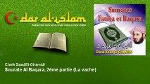 Cheik Saad El-Ghamidi - Sourate Al Baqara, 2ème partie - La vache - Dar al Islam