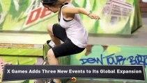X Games Reveals Three New Events