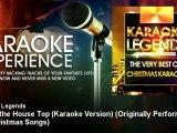 Karaoke Legends - Up On the House Top (Karaoke Version) - Originally Performed By Christmas Songs