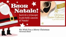 Christmas Band - We Wish You a Merry Christmas - Natale