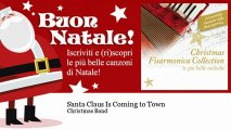 Christmas Band - Santa Claus Is Coming to Town - Natale