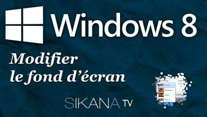 Modifier le fond d'écran de Windows 8.
