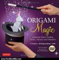 Fun Book Review: Origami Magic Kit: Amazing Paper Folding Tricks, Puzzles and Illusions by Steve Biddle, Megumi Biddle
