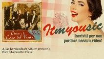 Cisco E La Casa Del Vento - A las barricadas! - Album version