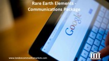 Rare Earth Elements - Communications Package