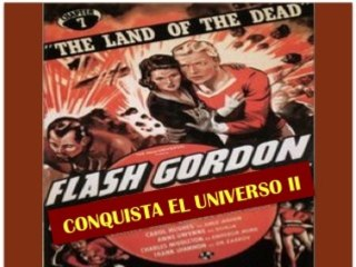 FLASH GORDON CONQUISTA EL UNIVERSO II (1940)
