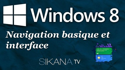 La navigation basique sur Windows 8