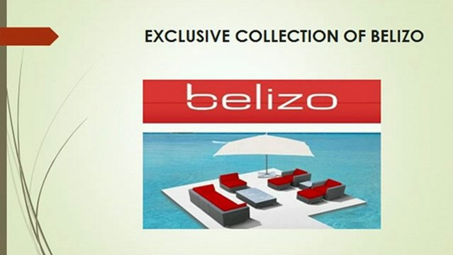 Belizo- Furniture