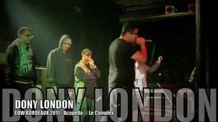 DONY LONDON, Acapella @ EOW Bordeaux Déc. 2011