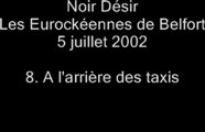 08.A l'arrière des Taxis - Noir Désir aux Eurockéennes de Belfort le 5 juillet 2002