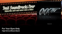 High School Music Band - For Your Eyes Only - Best Soundtracks Ever