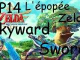 L'épopée Zelda Skyward Sword - Ep.14 : Raffinerie de Lanelle (Partie 2)