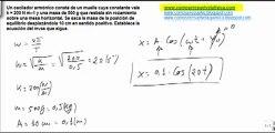 Fisica movimiento oscilatorio determinar ecuacion movimiento oscilador armonico