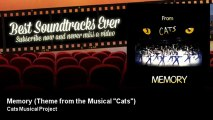 "Cats Musical Project - Memory - Theme from the Musical ""Cats"" - Best Soundtracks Ever"