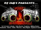 FIRE DANCEHALL PART TWO - BEST OF DANCEHALL (Mixed by Dj Lub's) - BEST OF DANCEHALL