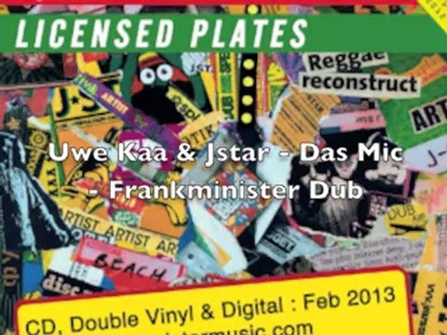 Das Mic - Uwe Kaa vs Jstar (Frankminister Dub)