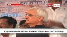 Kejriwal heads to Farrukhabad for protest on Thursday.mp4