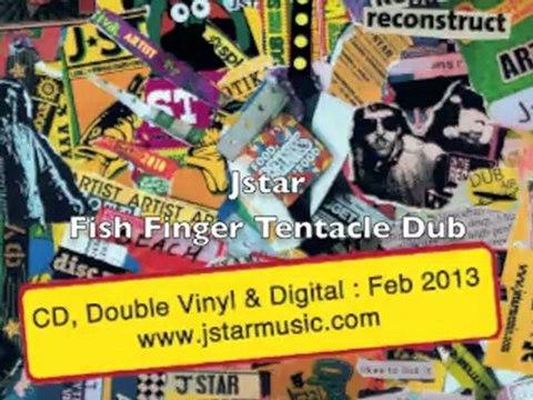 Jstar - Fish Finger Tentacle Dub