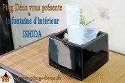 Fontaine d'intérieur verre et céramique ISHIDA (disponible sur www.ping-deco.fr)