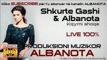 Shkurte Gashi & Albanota - Kqyrni shoqe