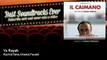 Rachid Taha, Khaled, Faudel - Ya Rayah - Best Soundtracks Ever