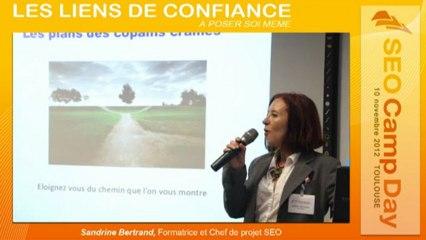 Les liens de confiance à poser soi-même par Sandrine Bertrand - SEO Camp day Toulouse 10/11/2012