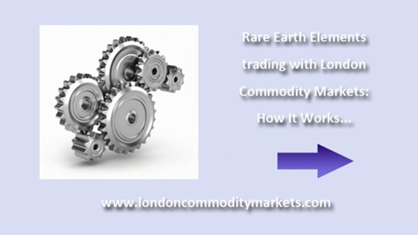 London Commodity Markets – How Rare Earth Element Trading Works