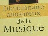 Livre: Dictionnaire amoureux de la Musique