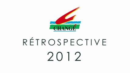 Rétrospective 2012 de la ville de Changé