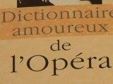 Livre: Dictionnaire amoureux de l'Opéra